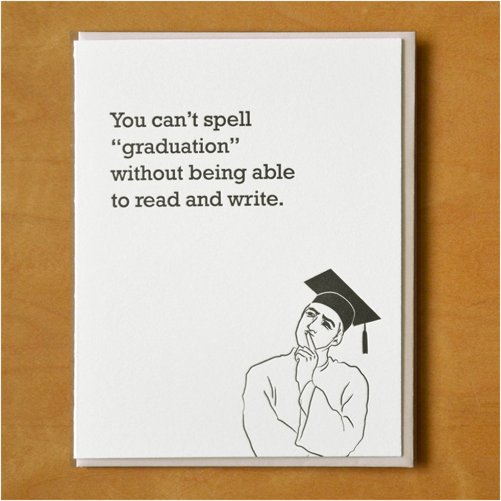 Can't Spell Graduation Card