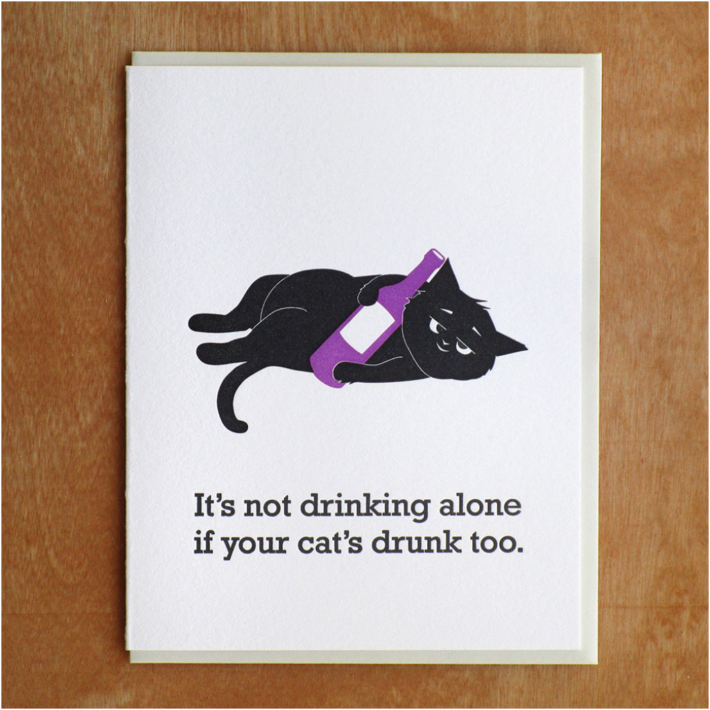 Cat Is Drunk Too Card