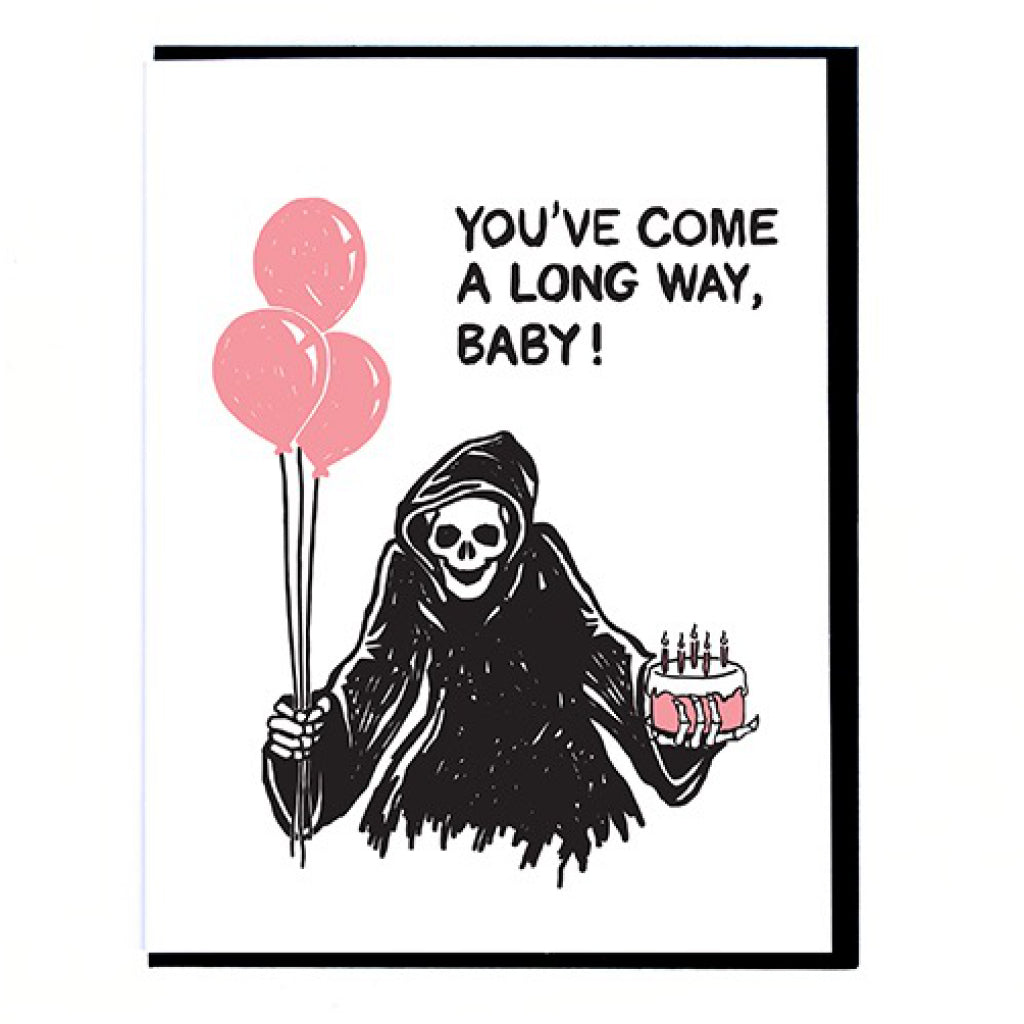 Come A Long Way Grim Reaper Card