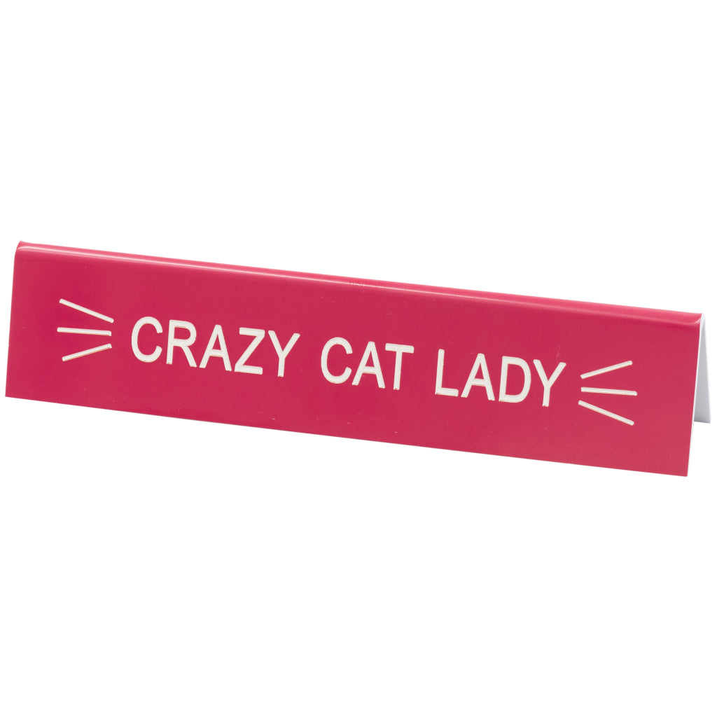 Crazy Cat Lady Desk Sign