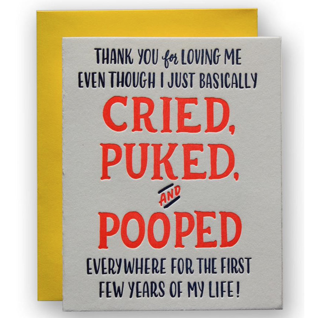 Cried Puked And Pooped Card