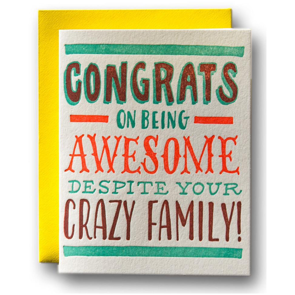 Despite Your Crazy Family Card