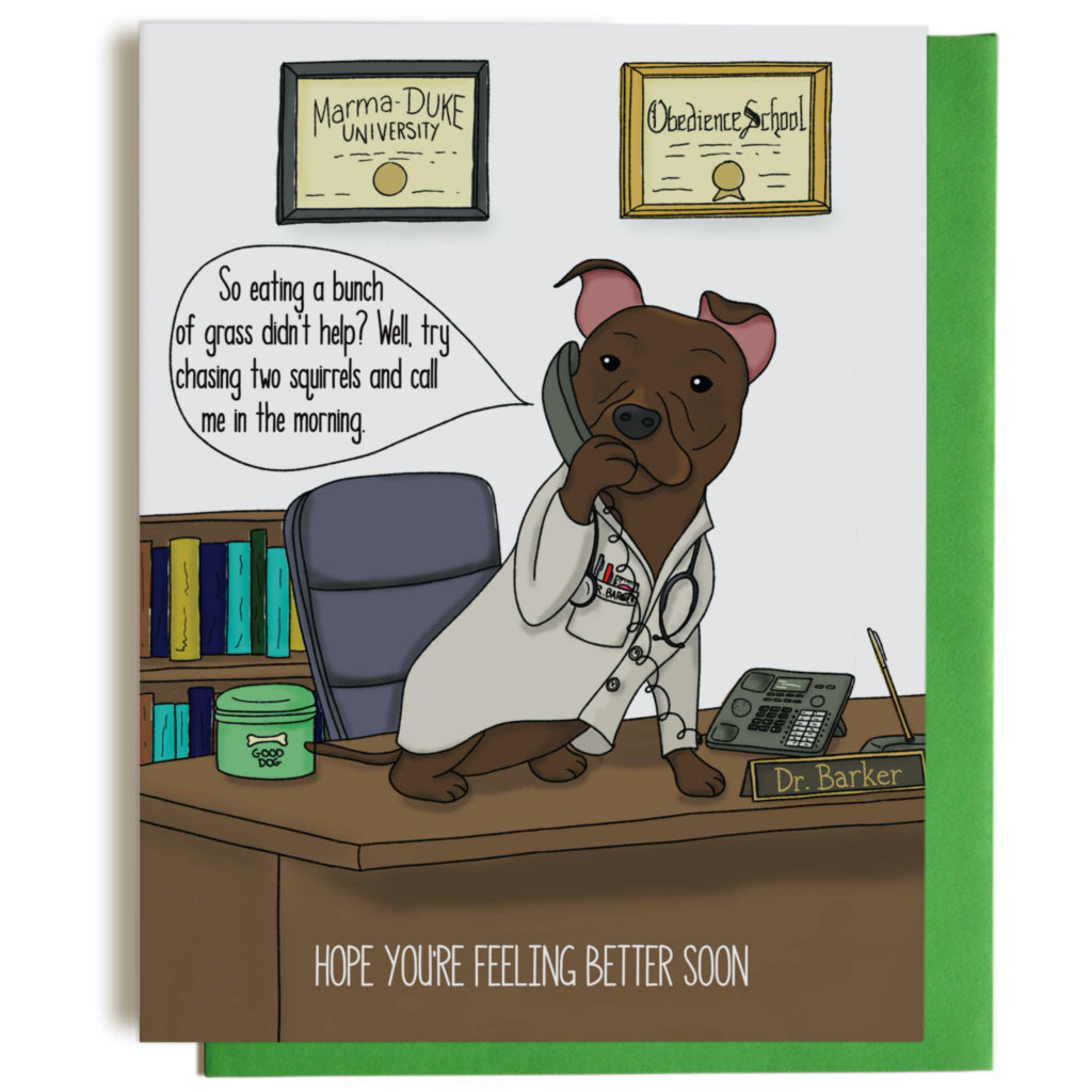 Dr. Dog Get Well Soon Card