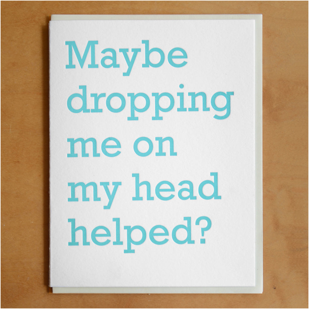 Dropping Me On My Head Card