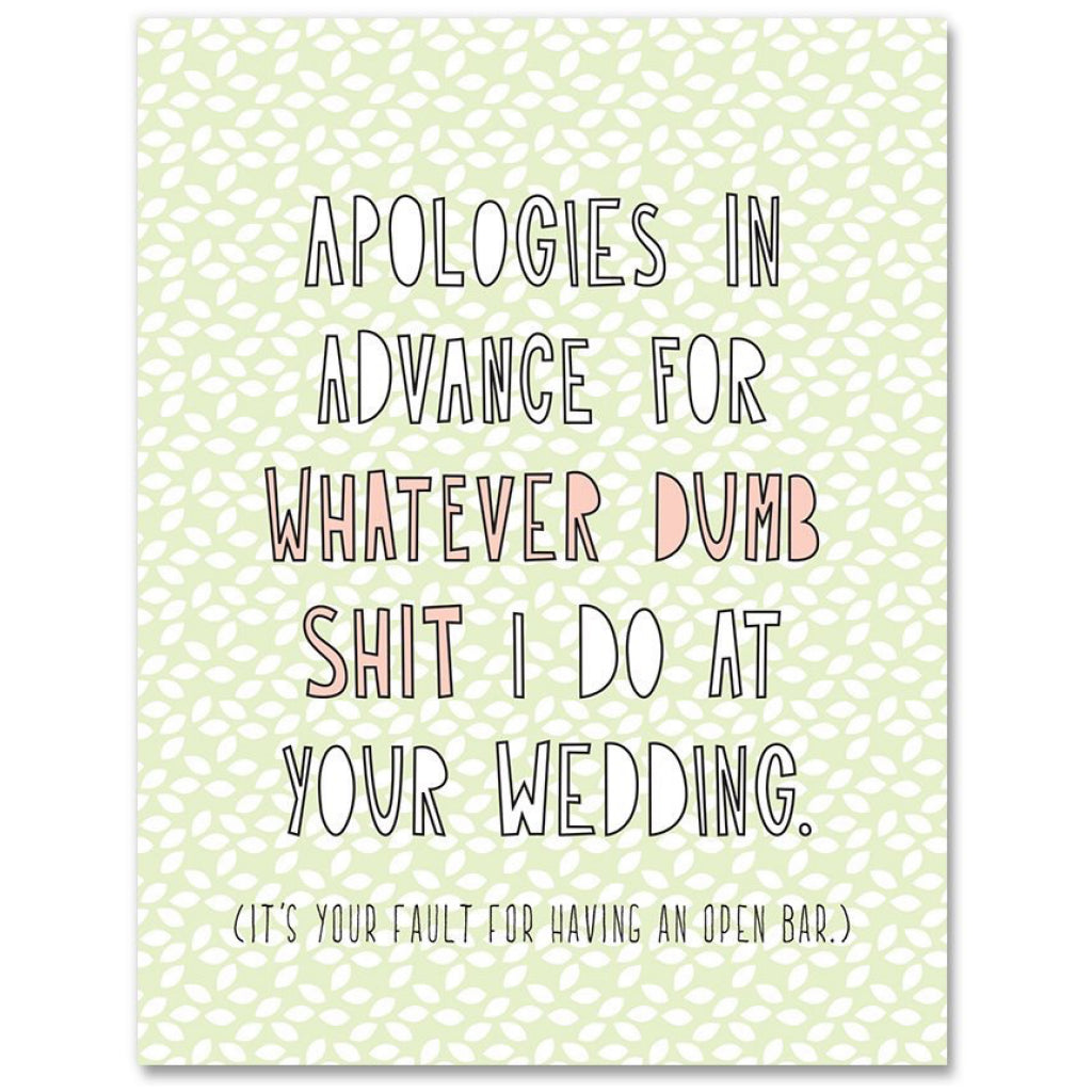 Dumb Shit At Your Wedding Card