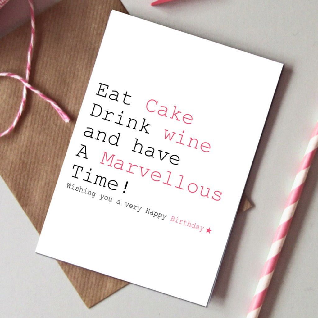 Eat Cake Drink Wine Card