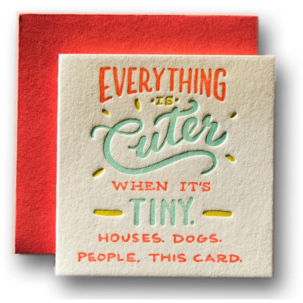 Everything Is Cuter Tiny Card