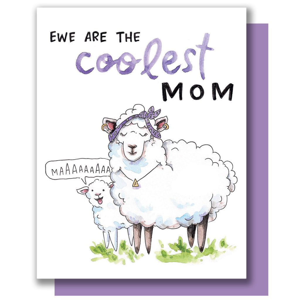 Ewe Are The Coolest Mom Card