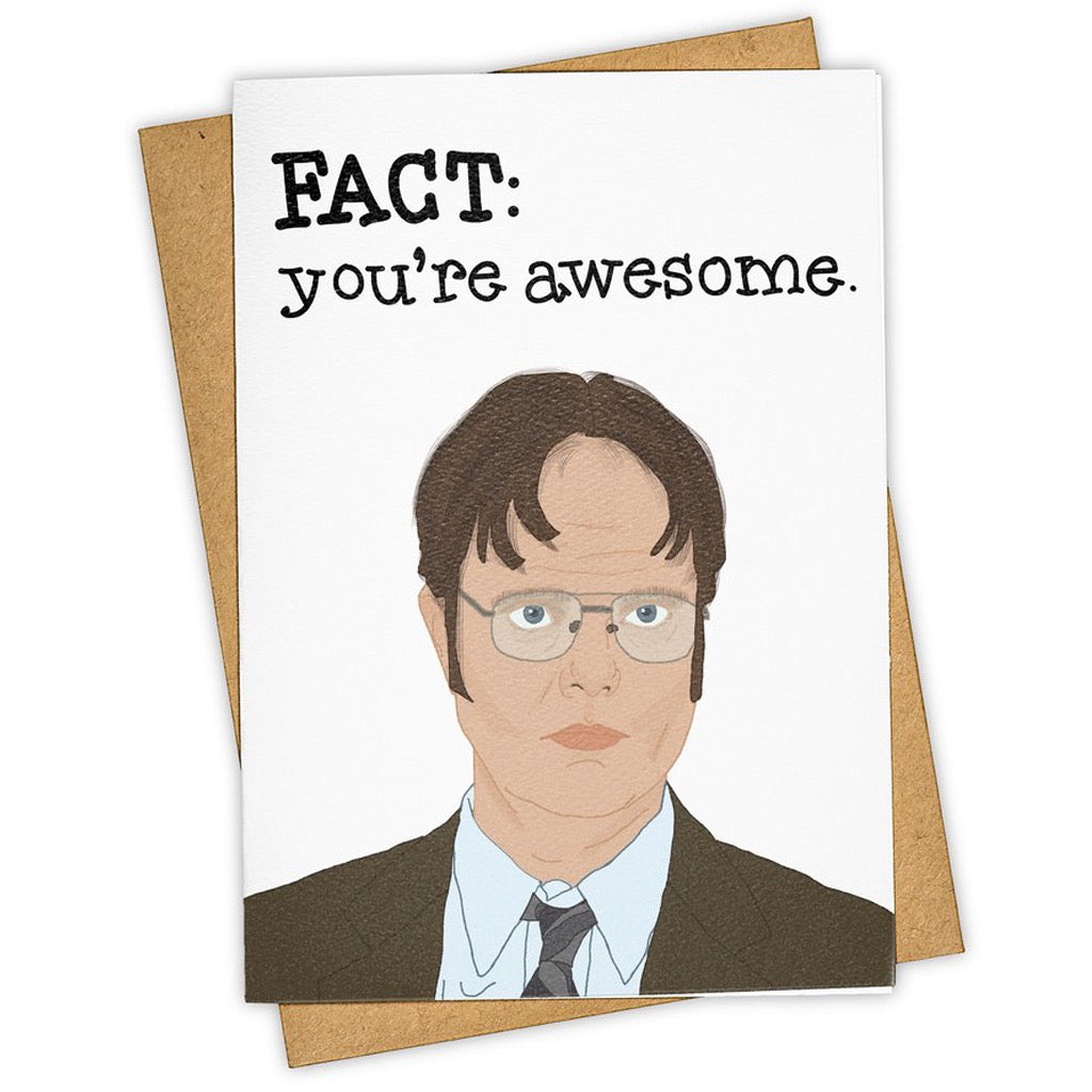 Fact - You're Awesome Dwight Card