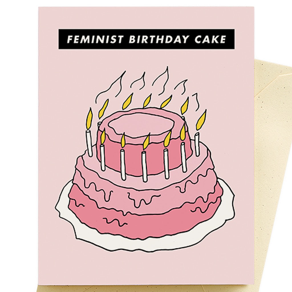 Prime Feminist Birthday Cake Card By Seltzer Goods Canada Funny Birthday Cards Online Fluifree Goldxyz
