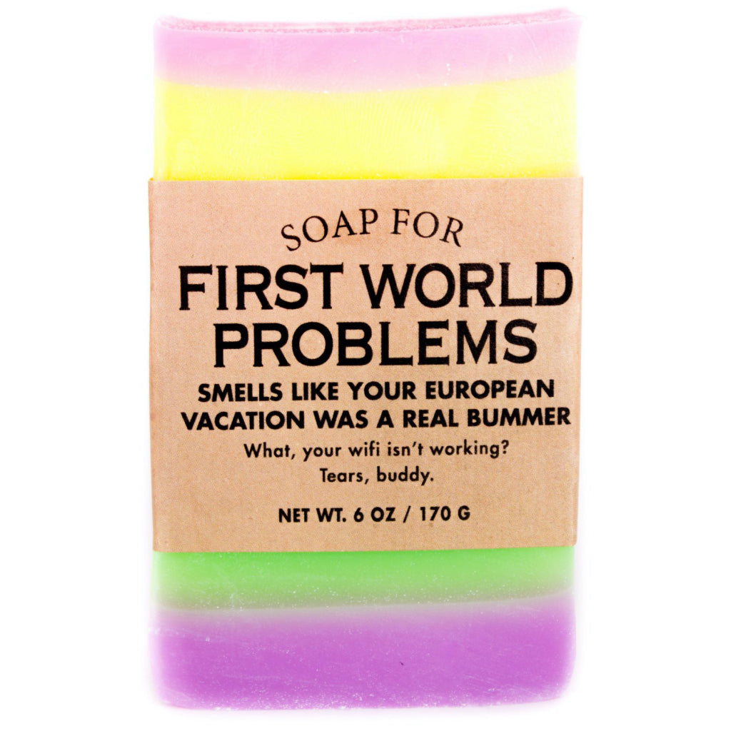 First World Problems Bar Soap