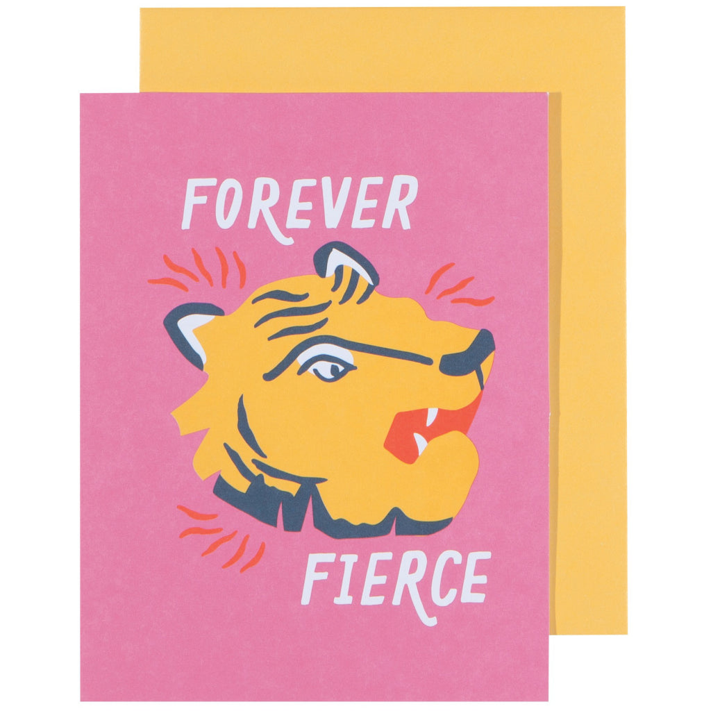 Forever Fierce Greeting Card