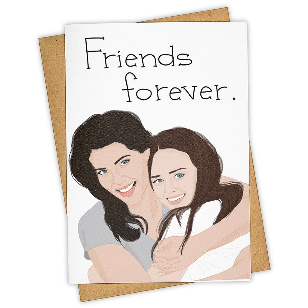 Friends Forever Gilmore Girls Card
