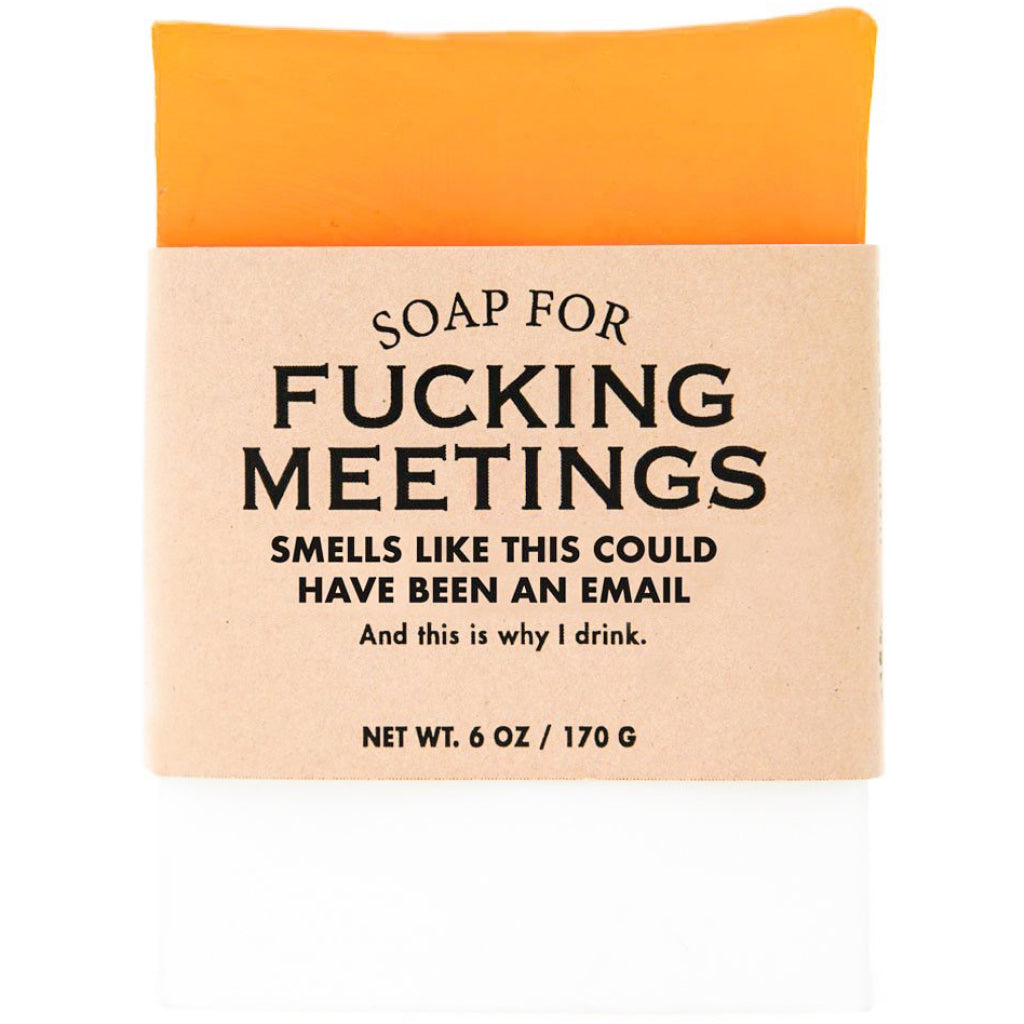 Fucking Meetings Bar Soap