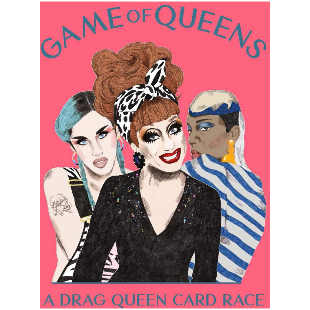 Game of Queens A Drag Queen Card Race