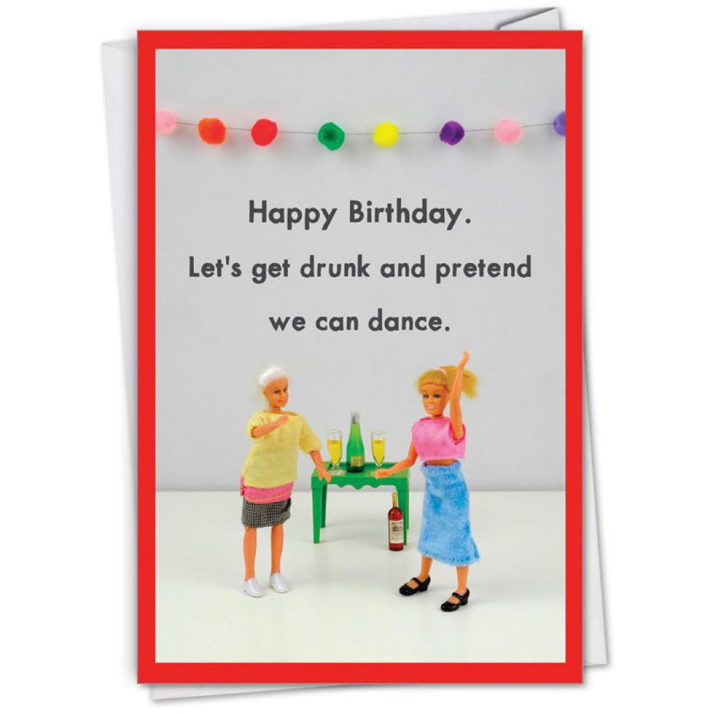 Get Drunk And Pretend To Dance Card