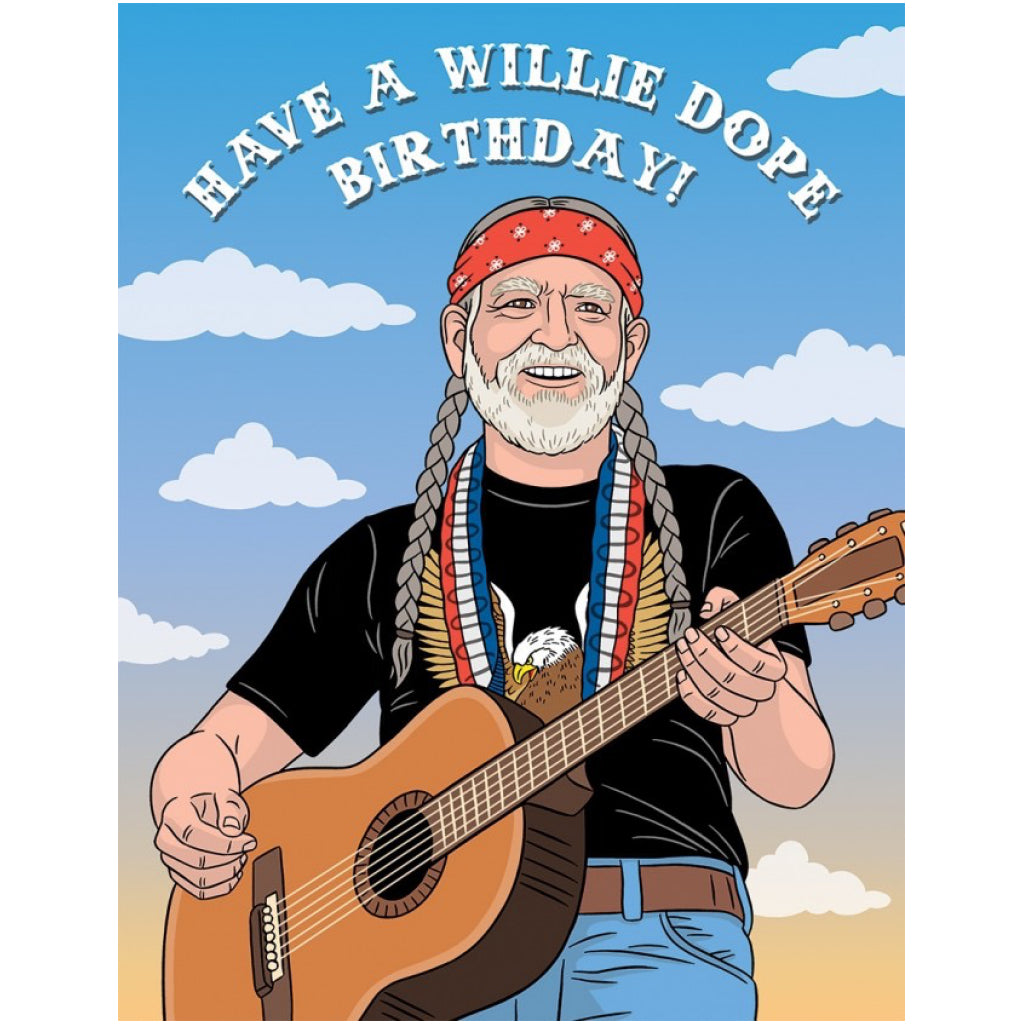 Have A Willie Dope Birthday