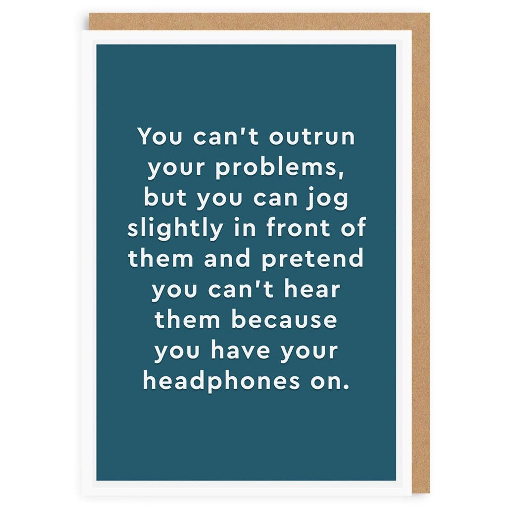 Headphones/Can't Outrun Problems Card