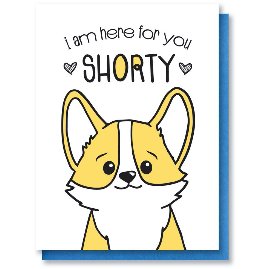 Here For You Corgi Card