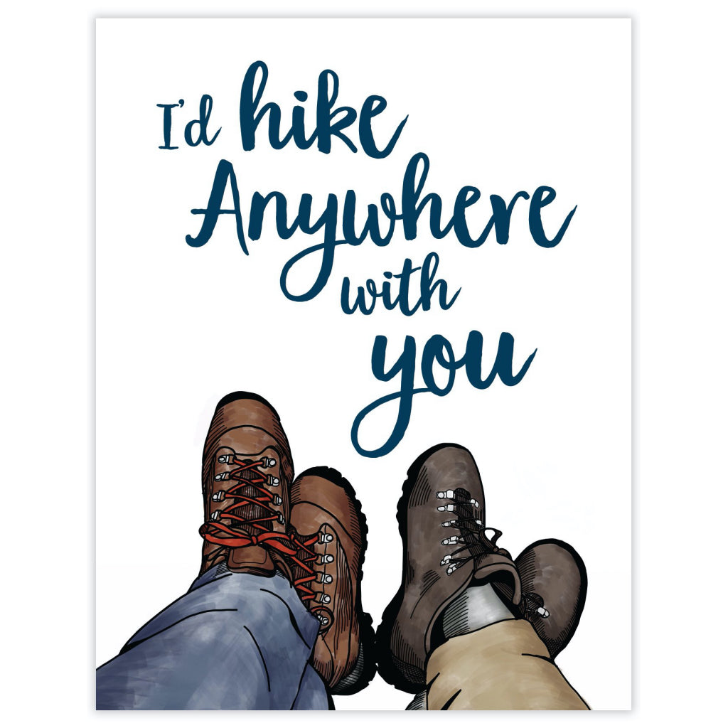 Hike Anywhere With You Card