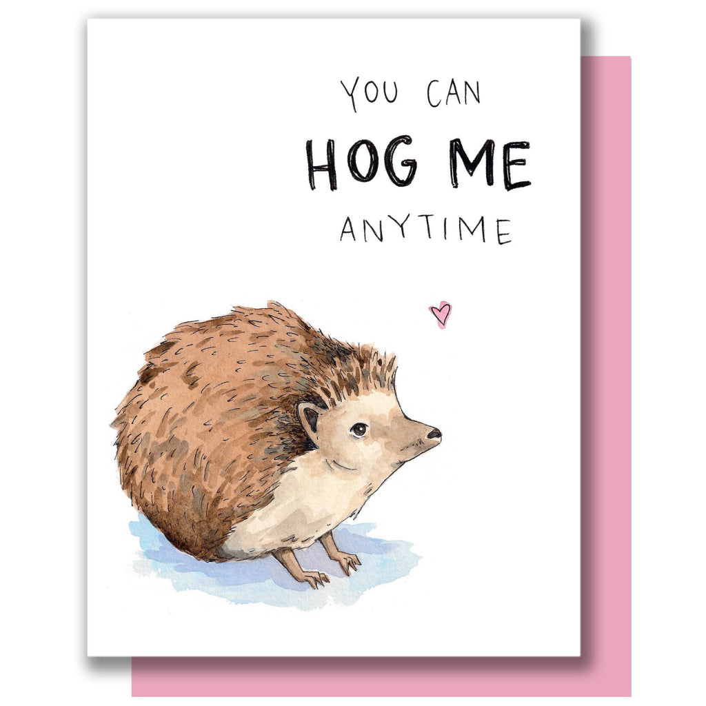 Hog Me Anytime Hedgehog Card