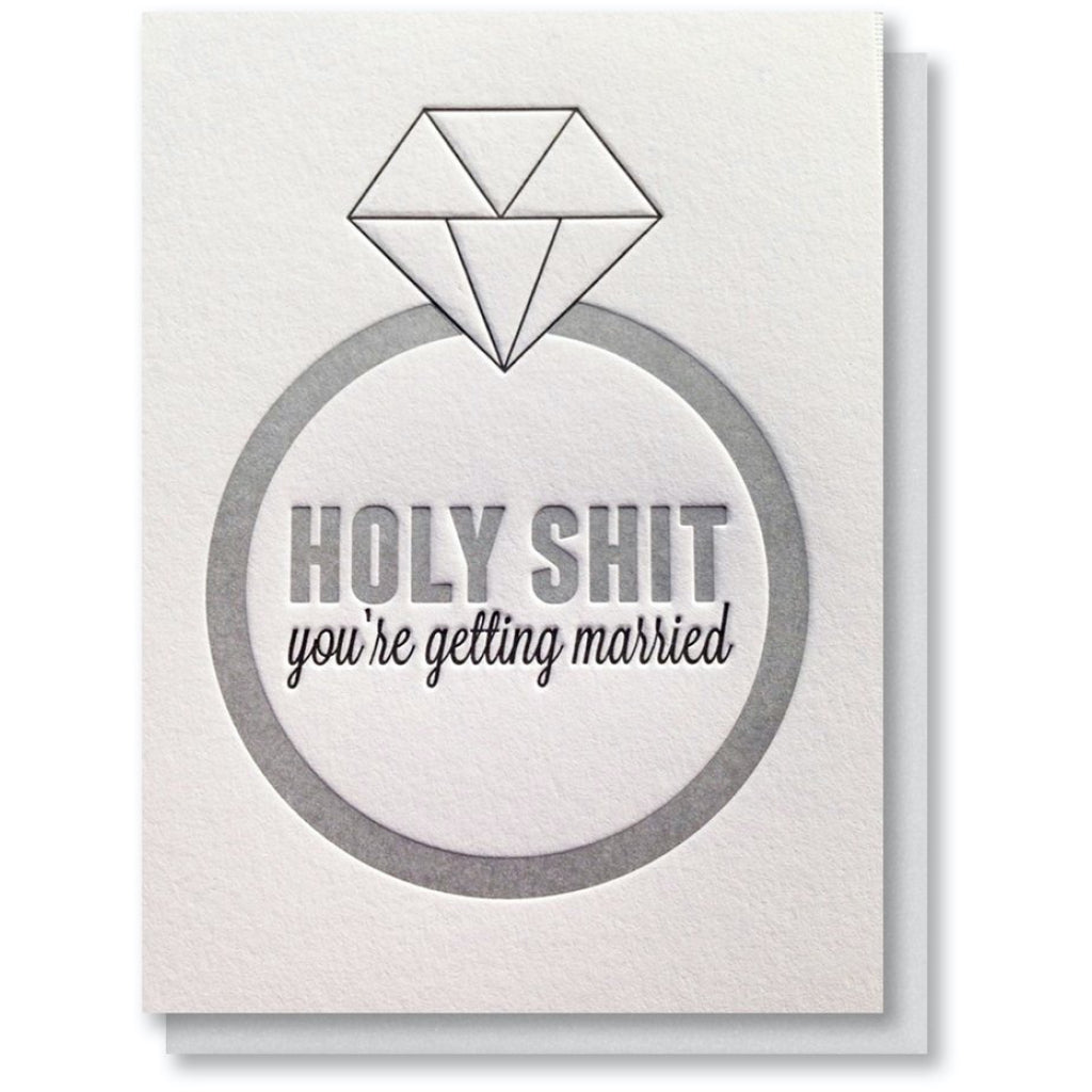 Holy Shit You're Getting Married Card