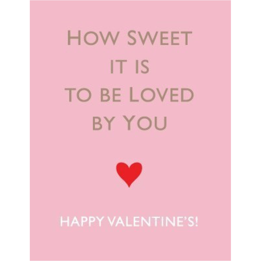 How Sweet It Is Love Card