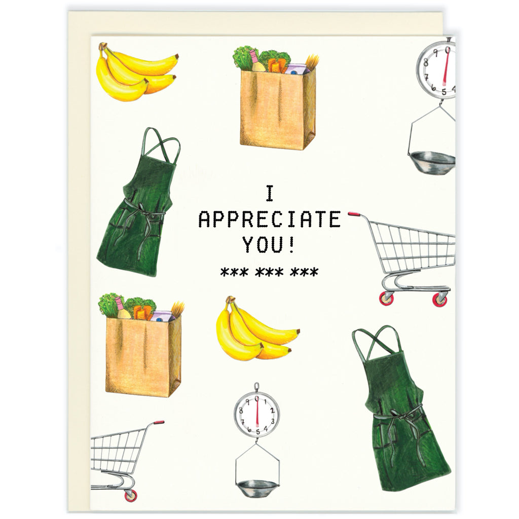 I Appreciate You Groceries Card