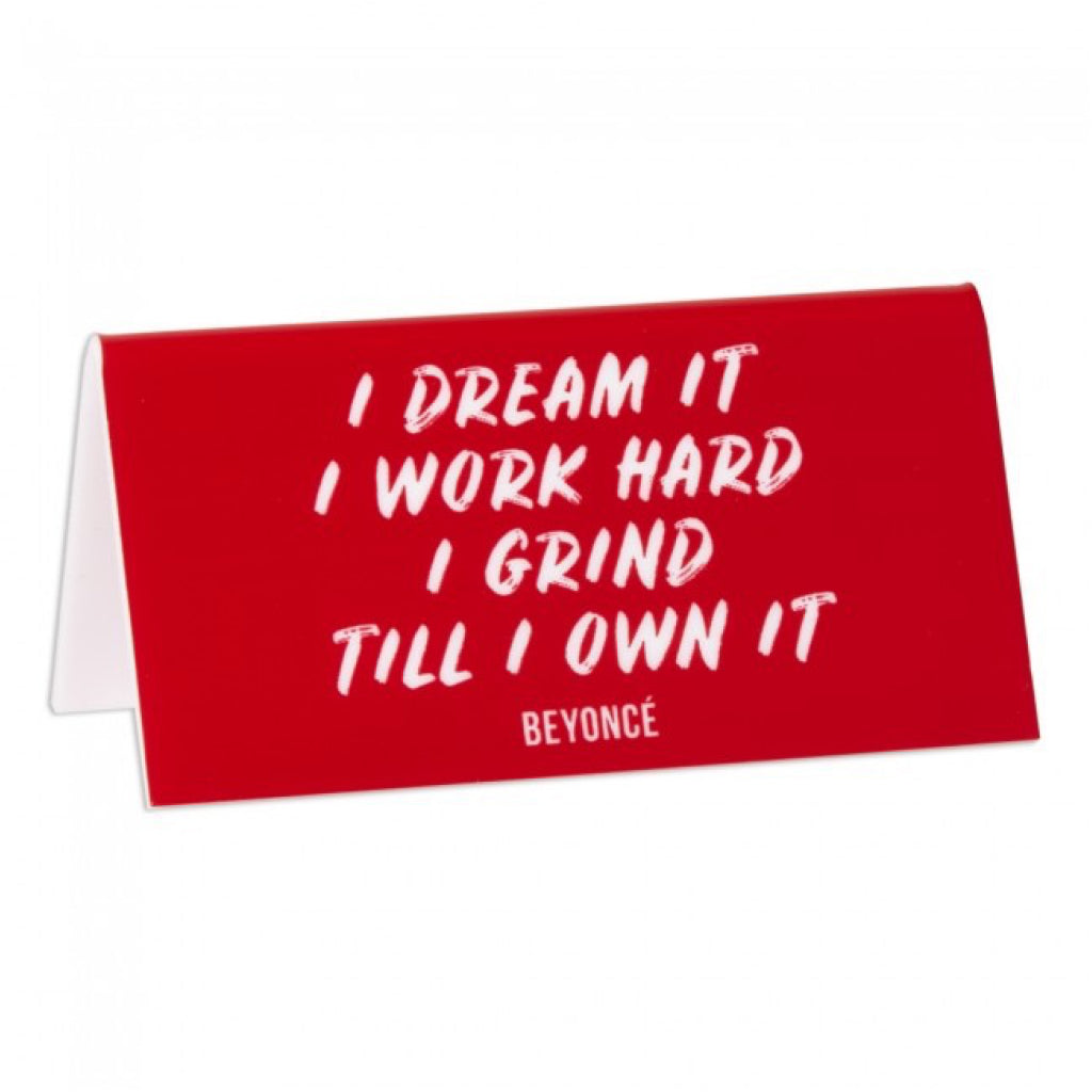 I Dream it I Work Hard Desk Sign