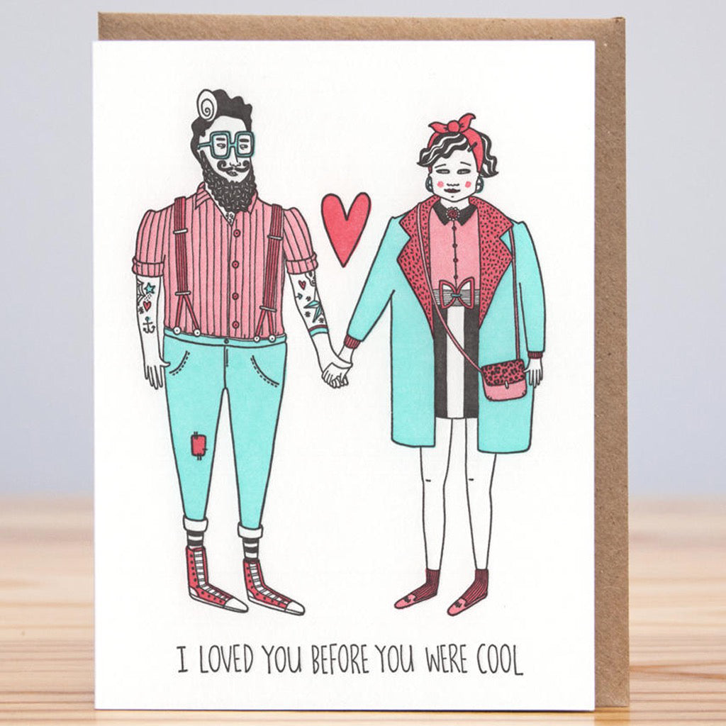 I Loved You Before You Were Cool Card