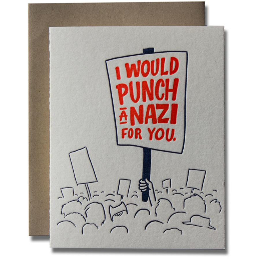 I Would Punch A Nazi For You Card