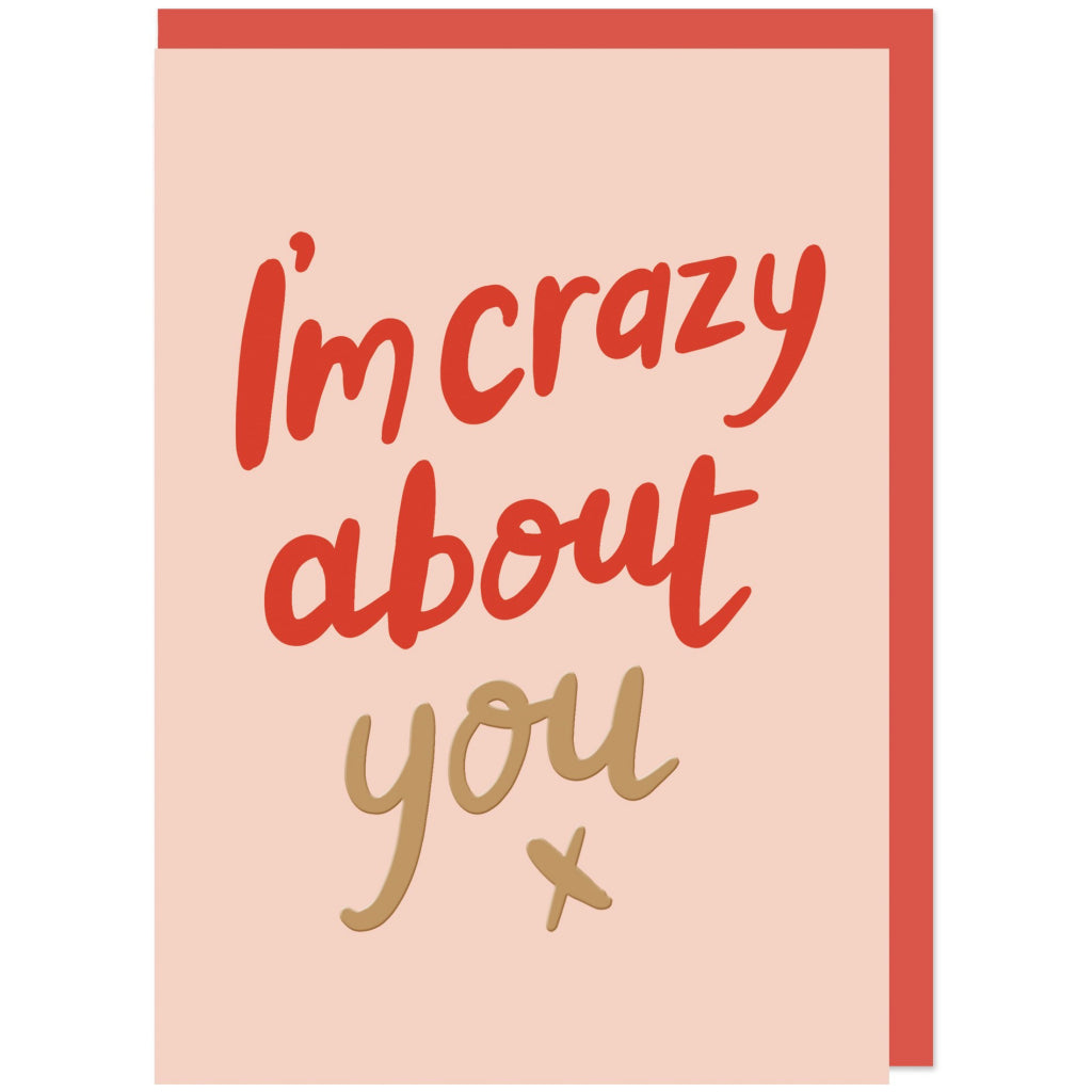 I'm Crazy About You Card