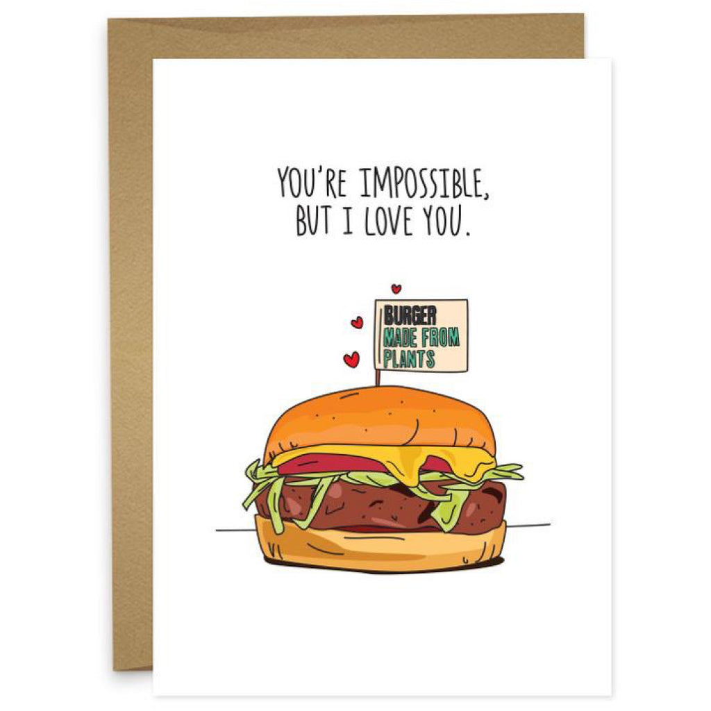 Impossible But I Love You Card