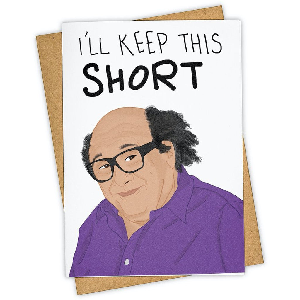 Keep This Short Danny Devito Card