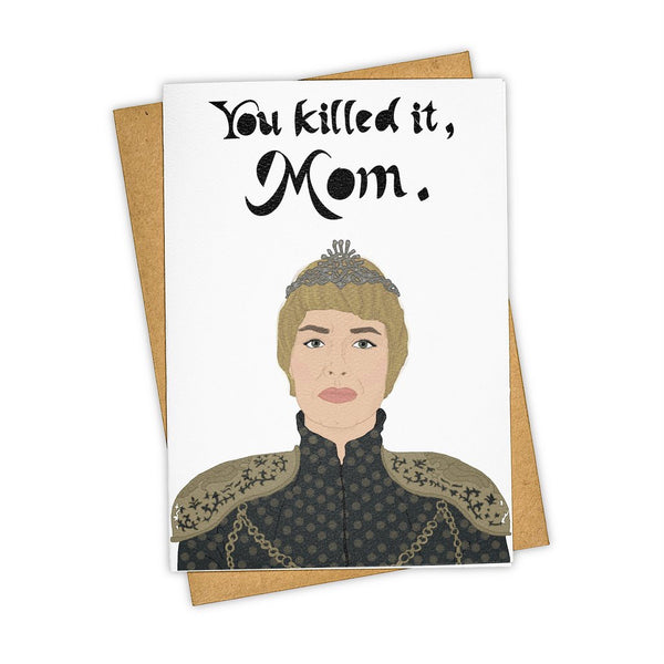 Killed It Game of Thrones Mom Card