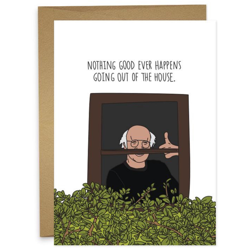 Larry David Nothing Good Happens Card