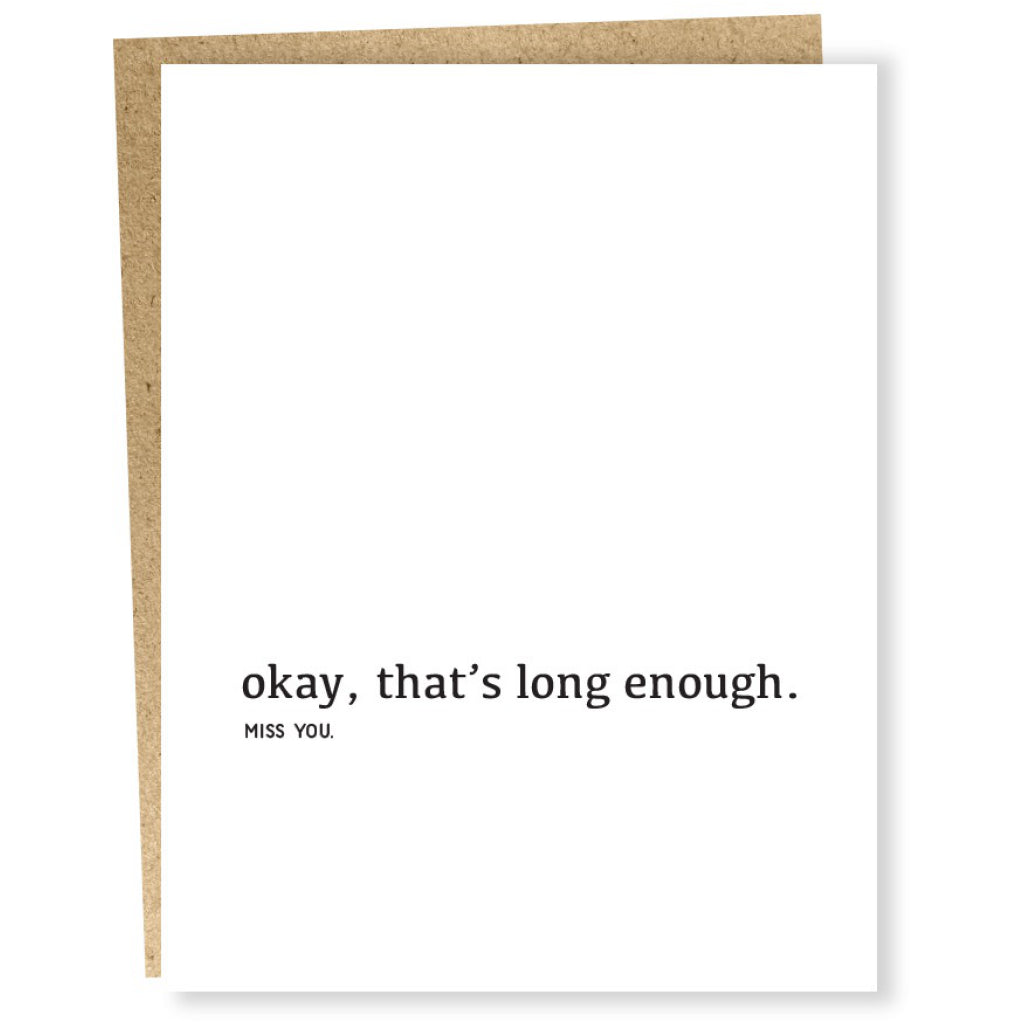 Long Enough Card by Sapling Press