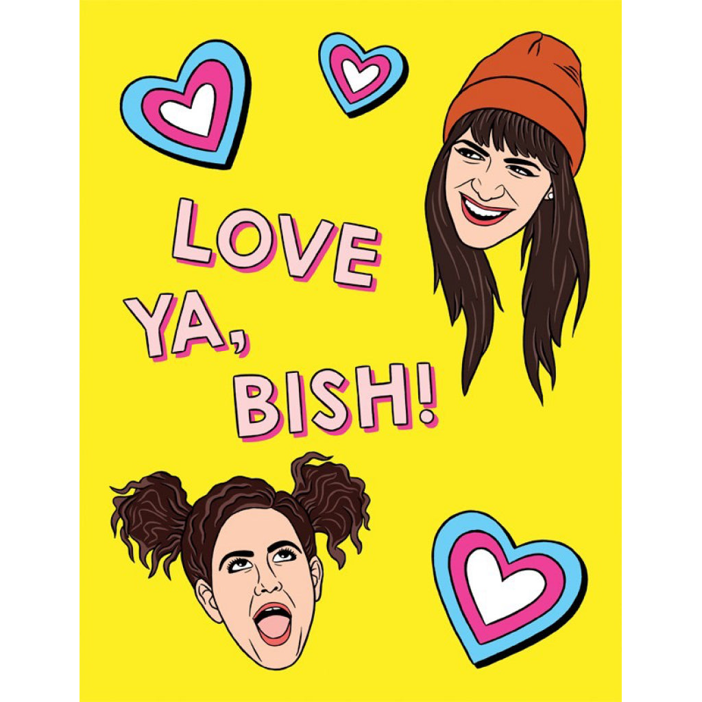 Love Ya Broad City Card.