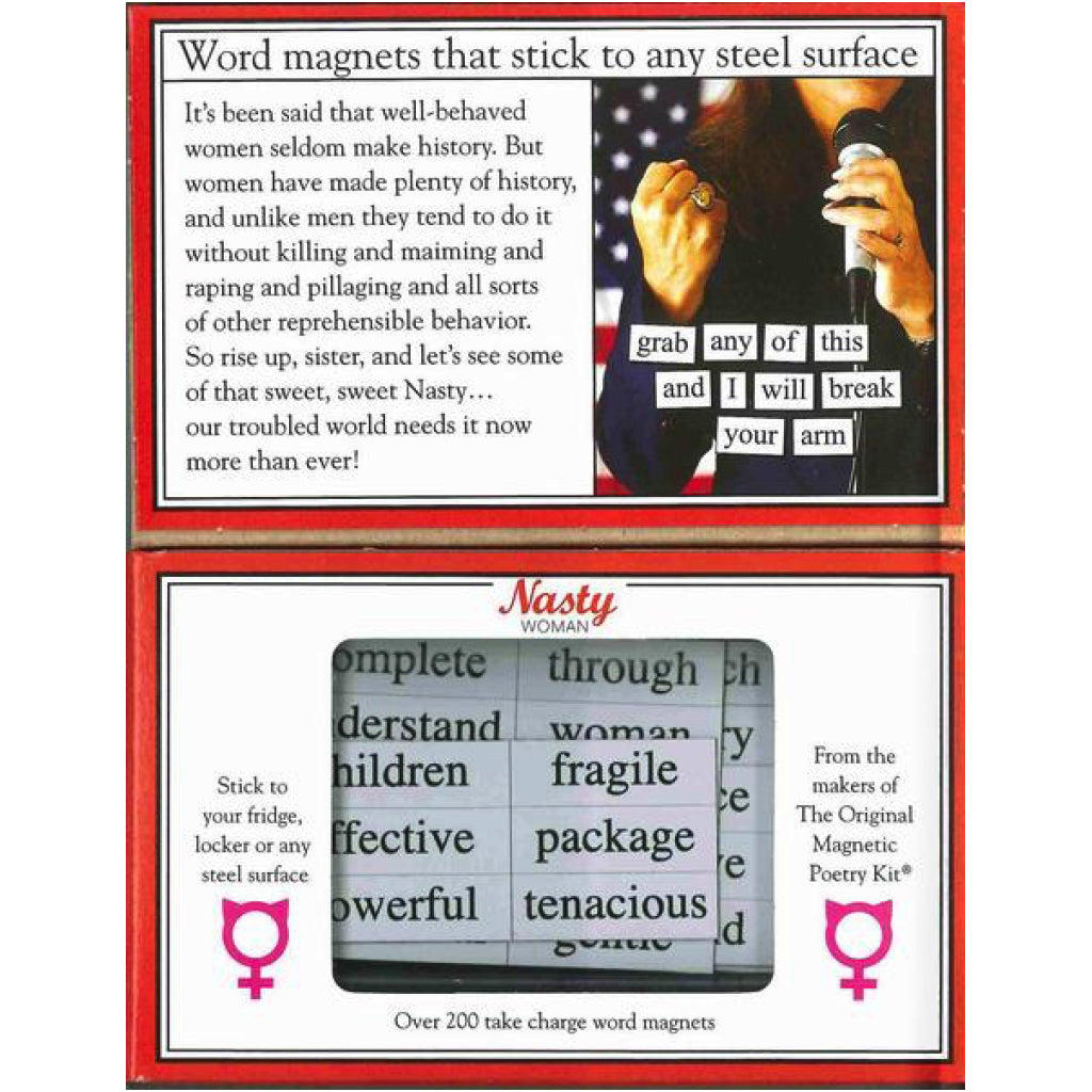 Inside of Magnetic Poetry Nasty Woman.