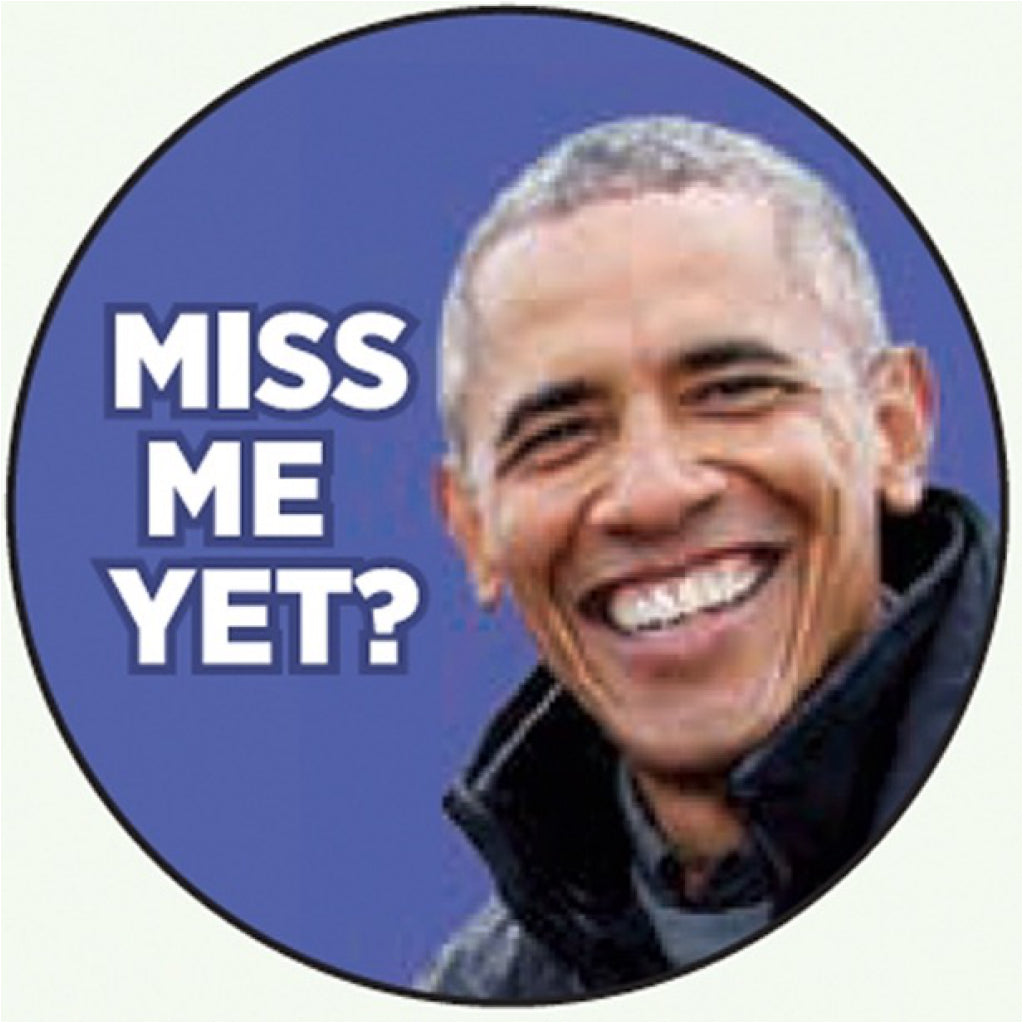 Miss Me Yet Obama Round Magnet