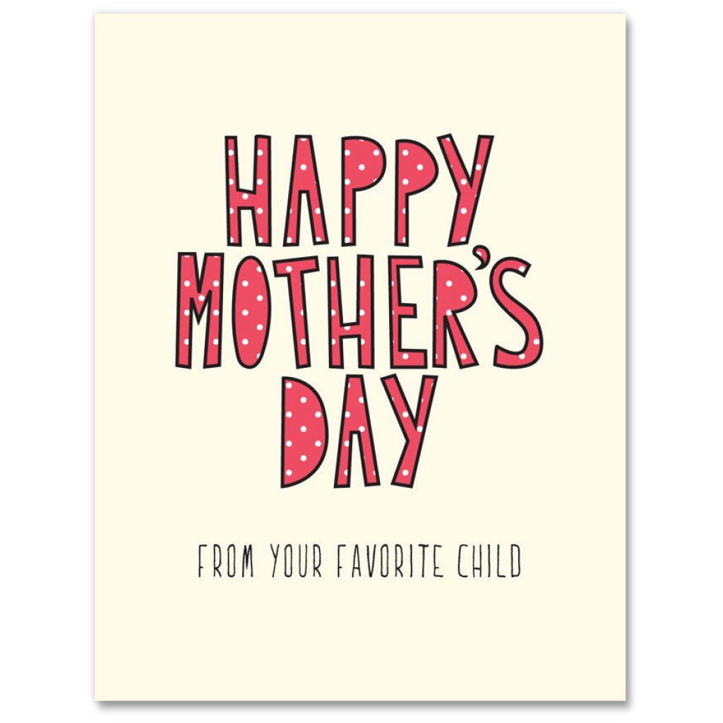 Mom Favourite Child Card