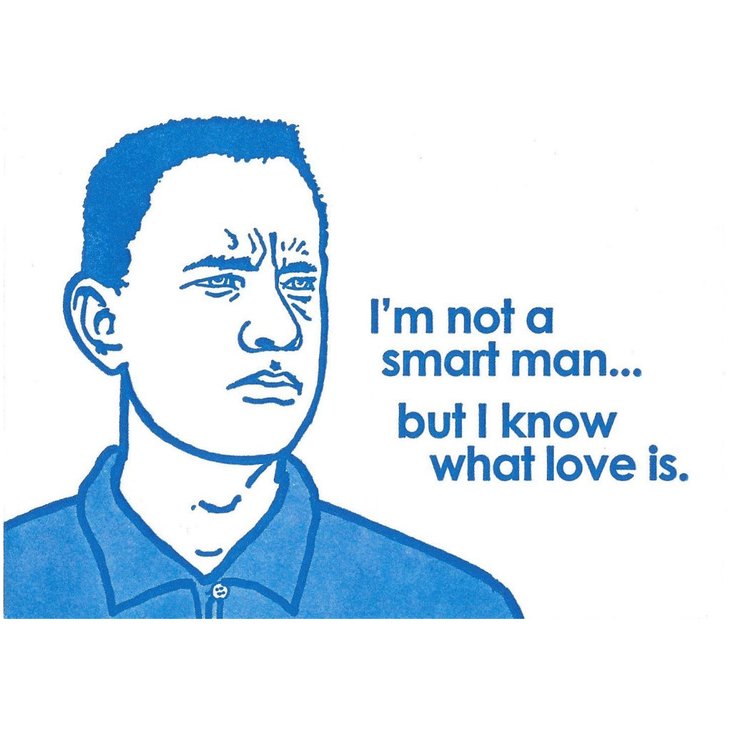 Not A Smart Man Forrest Gump Card