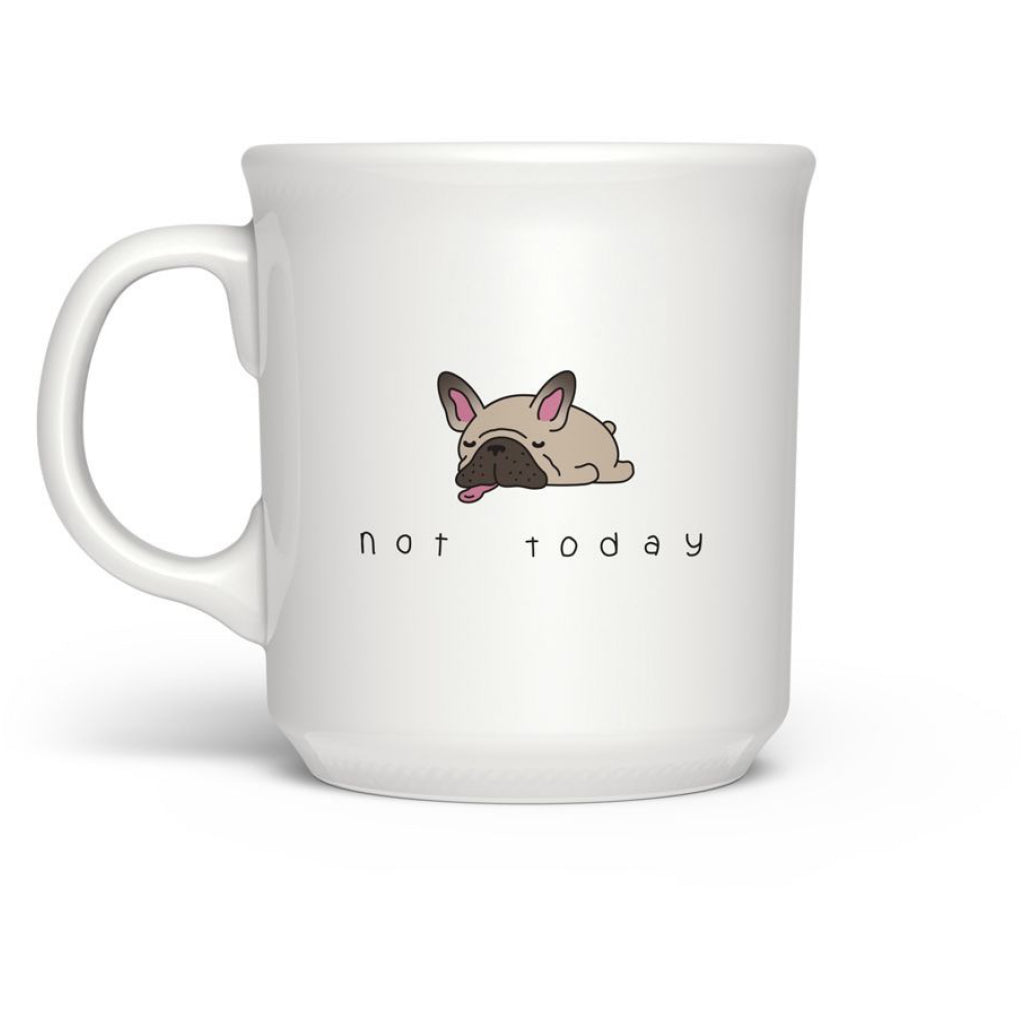 Not Today Dog Mug
