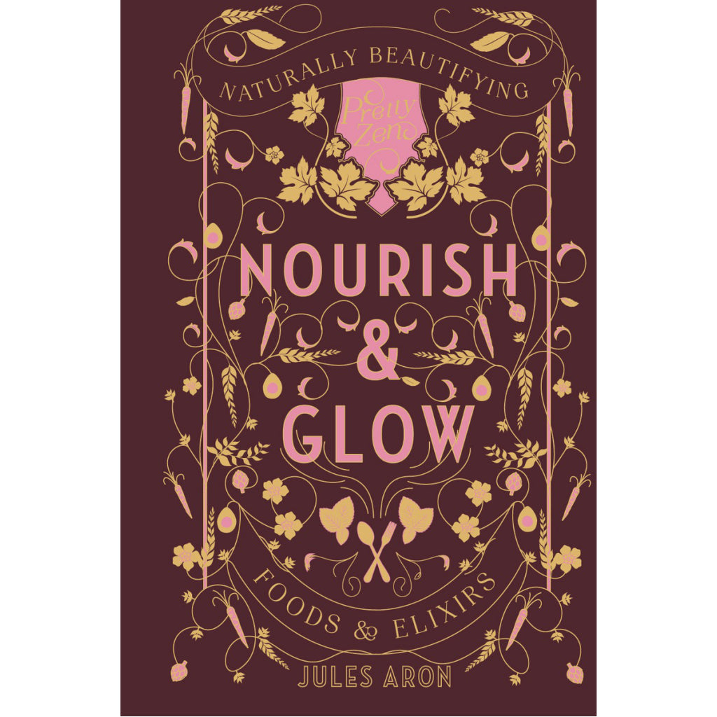 Nourish & Glow - Foods And Elixirs