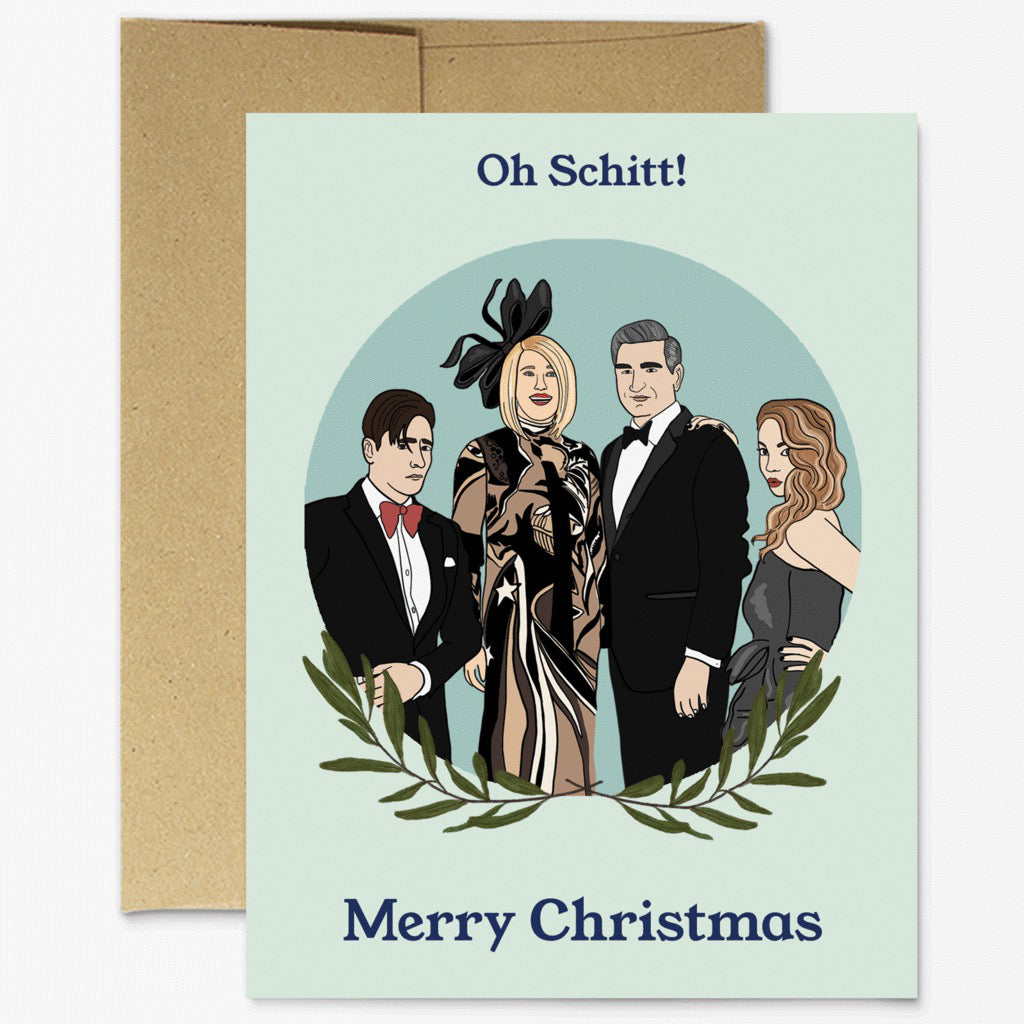 Oh Schitt Christmas Card