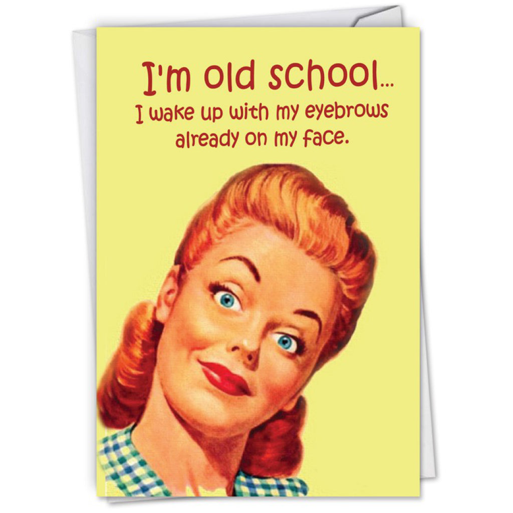 Old School Eyebrows Card