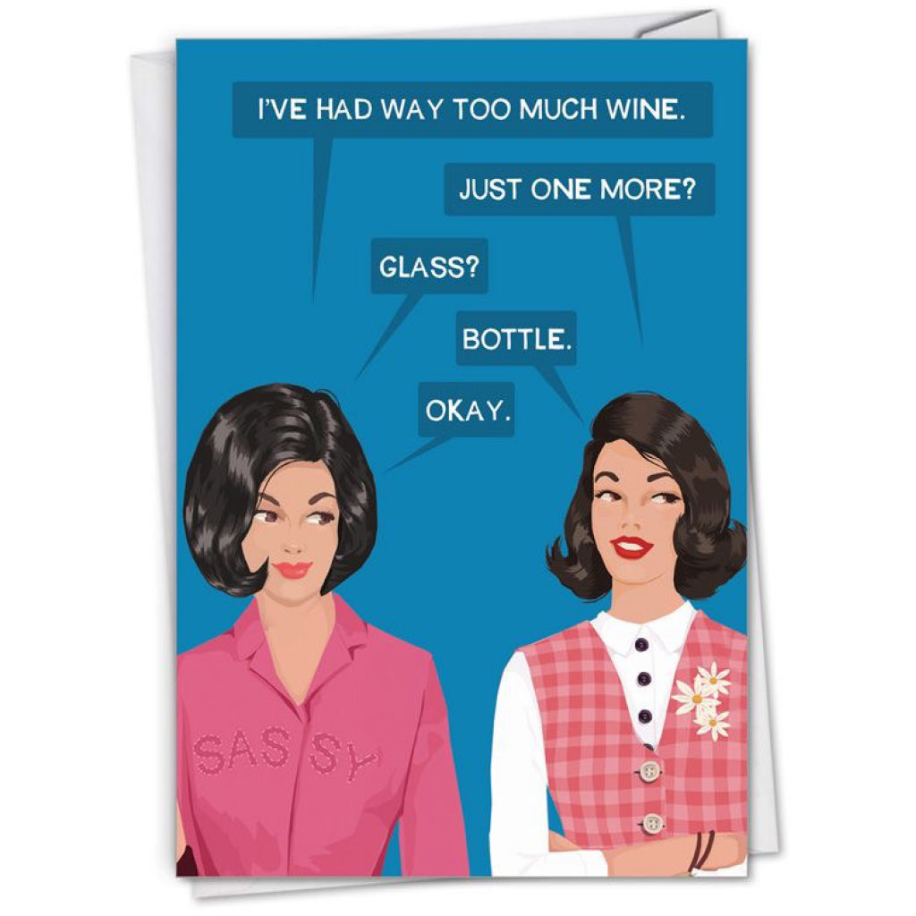 One More Wine Glass Or Bottle Card