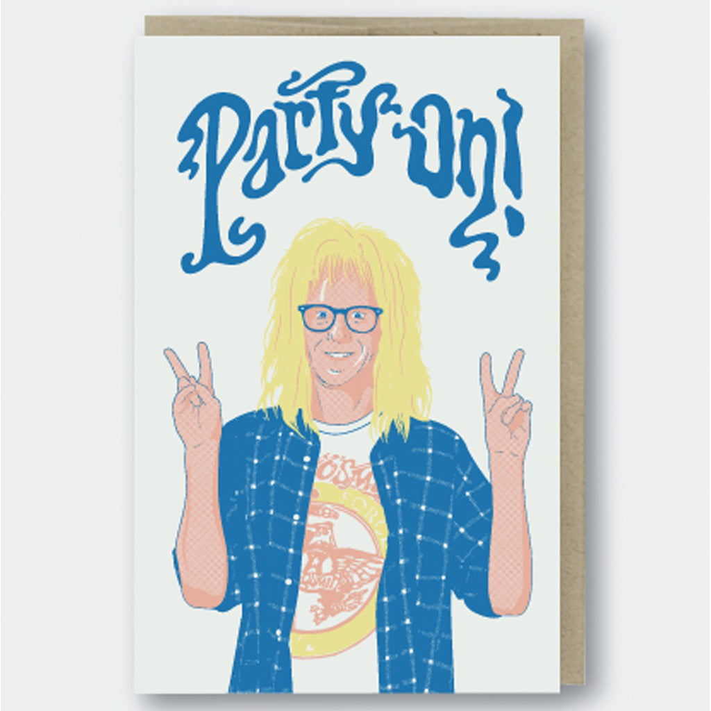 Party On Garth Card