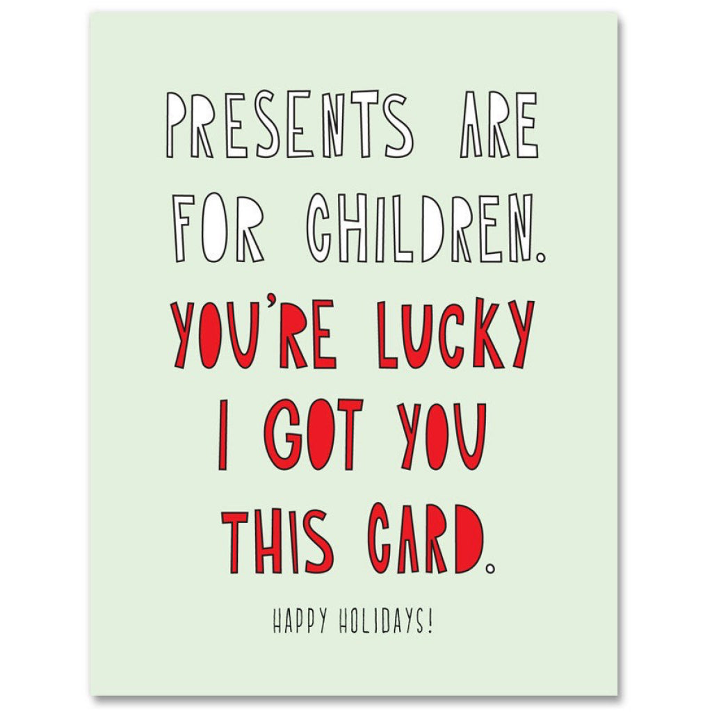 Presents Are For Children Card