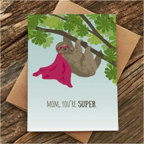 Sloth Super Mom Card